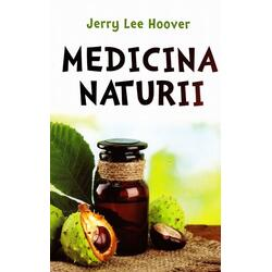 Medicina naturii - Jerry Lee Hoover ALL