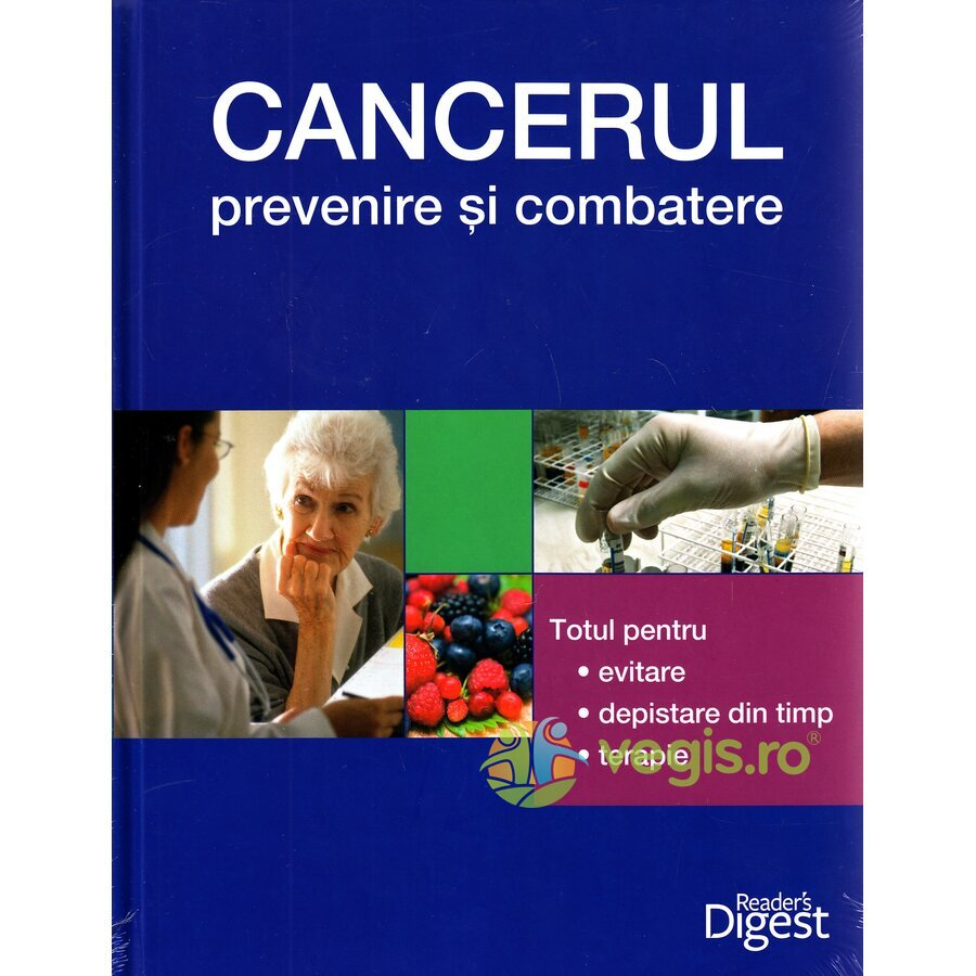 READERS DIGEST Cancerul: Prevenire Si Combatere