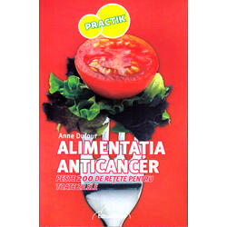 Alimentatia anticancer - Anne Dufour NICOL