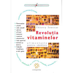 Revolutia Vitaminelor - Thierry Souccar