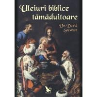 Uleiuri biblice tamaduitoare - David Stewart FOR YOU