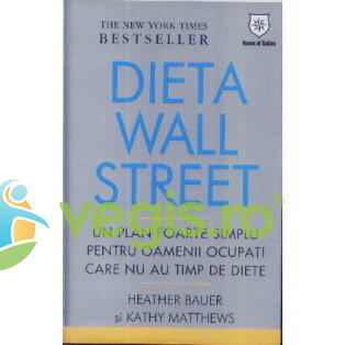 HOUSE OF GUIDES Dieta wall street – Heather Bauer, Kathy Matthews