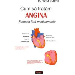 Cum sa tratam angina - Tom Smith ANTET