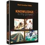 Knowledge Is My Power - RauL-Aurelian Toma PRO UNIVERSITARIA