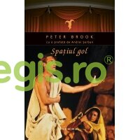 NEMIRA Spatiul Gol – Peter Brook