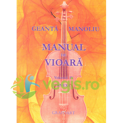 GRAFOART Manual de vioara vol. 4 Anexa – Geanta Manoliu
