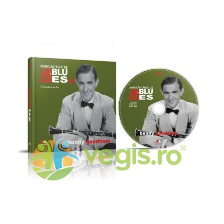 LITERA Jazz si blues 13: Benny Goodman + Cd