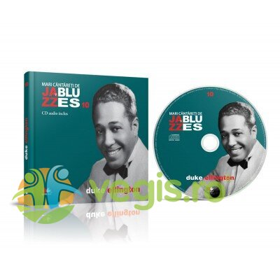 LITERA Jazz si Blues 10: Duke Ellington + Cd