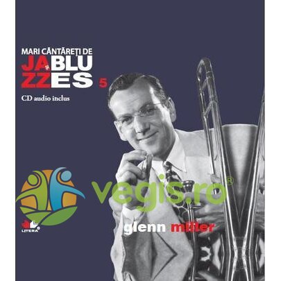 Jazz si Blues 5: Glenn Miller + Cd thumbnail