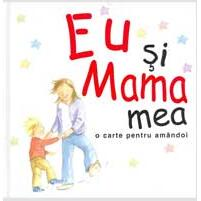 Eu si mama mea ALL