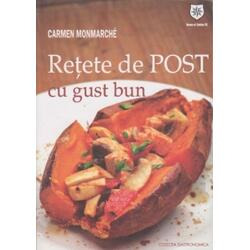 Retete De Post Cu Gust Bun - Carmen Monmarche HOUSE OF GUIDES