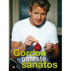 Gordon gateste sanatos - Gordon Ramsay LITERA