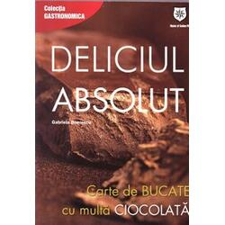 Deliciul absolut - Gabriela Boerescu HOUSE OF GUIDES