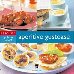 Larousse aperitive gustoase