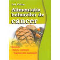 Alimentatia bolnavilor de cancer - D.D. Chiriac NATIONAL