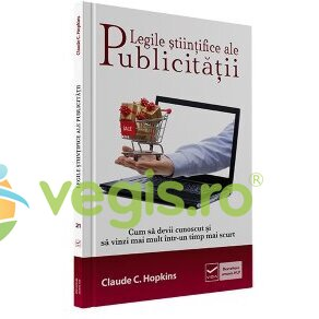 VIDIA Legile Stiintifice Ale Publicitatii – Claude C. Hopkins
