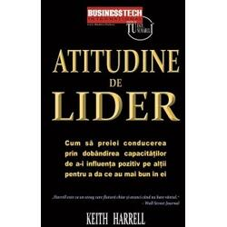 Atitudine De Lider - Keith Harrell BUSINESS TECH