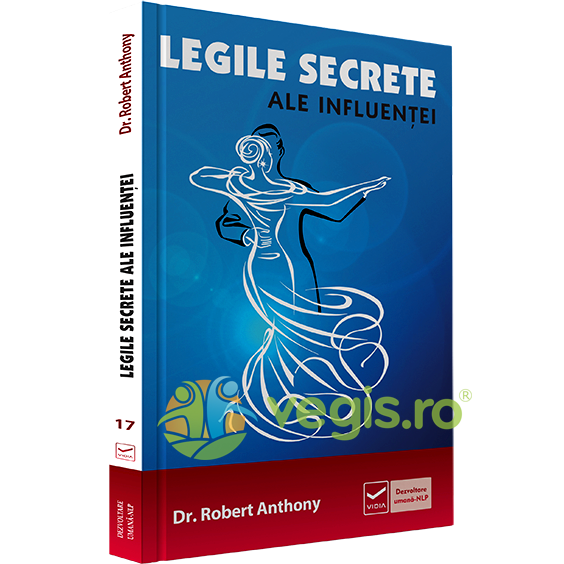 VIDIA Legile secrete ale influentei – Robert Anthony