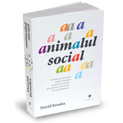 Animalul social - David Brooks PUBLICA