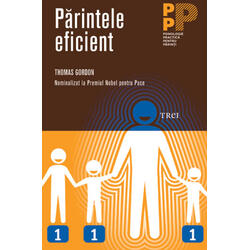 Parintele eficient - Thomas Gordon TREI
