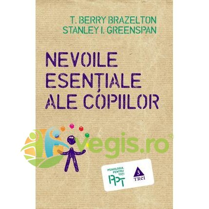 Nevoile esentiale ale copiilor - T. Berry Brazelton, Stanley I. Greenspan thumbnail