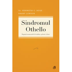 Sindromul Othello - Kenneth C. Ruge, Barry Lenson CURTEA VECHE