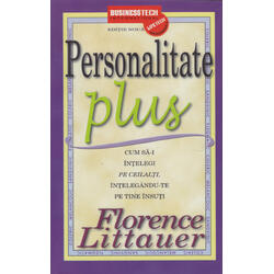Personalitate Plus 2011 - Florence Littauer BUSINESS TECH