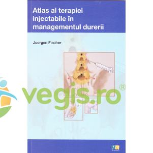 FARMAMEDIA Atlas al terapiei injectabile in managementul durerii – Juergen Fischer