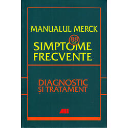 Manualul Merck: 88 de simptome frecvente. Diagnostic si tratament ALL
