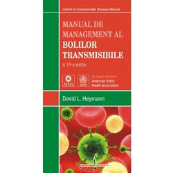 Manual de management al bolilor transmisibile - David L. Heymann AMALTEA