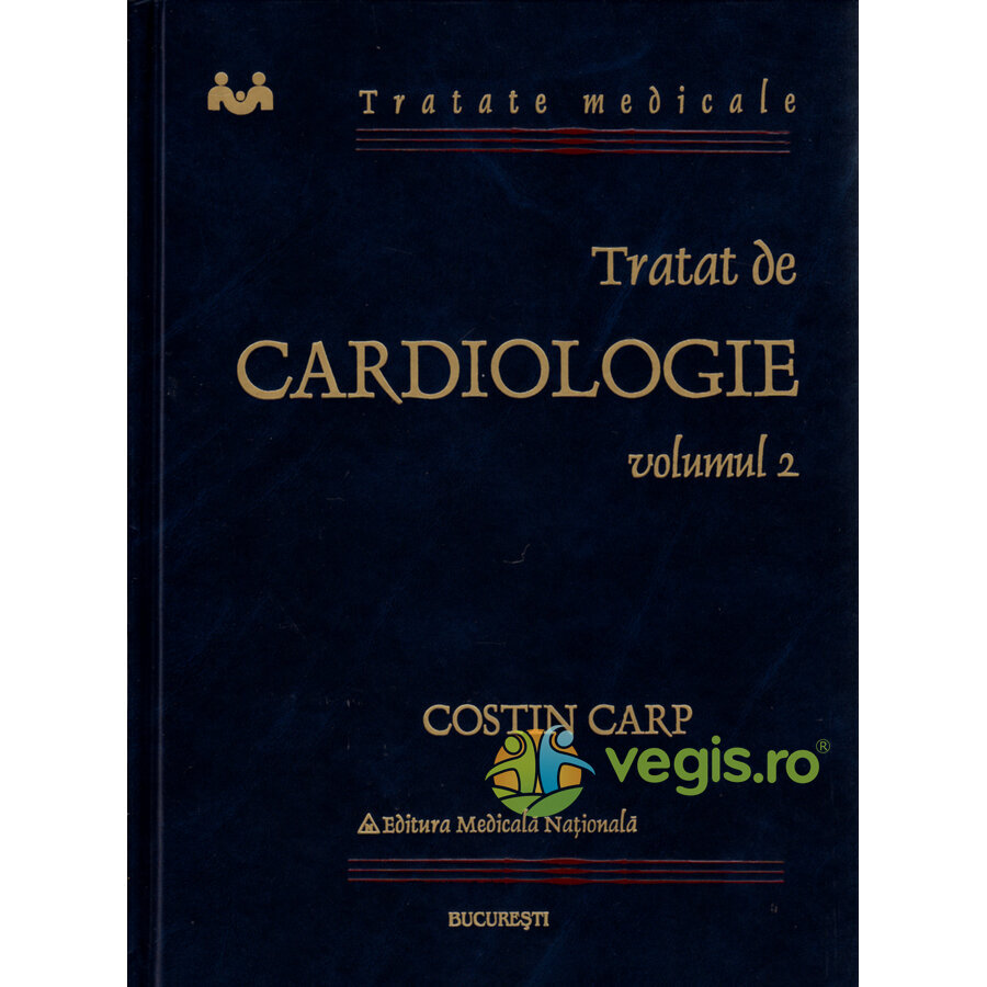 NATIONAL Tratat de cardiologie Vol II – Costin Carp