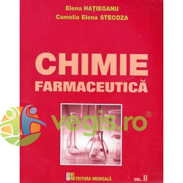 MEDICALA Chimie farmaceutica vol.II – Elena Hatieganu, Camelia Elena Stecoza