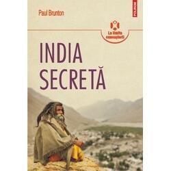 India secreta - Paul Brunton POLIROM