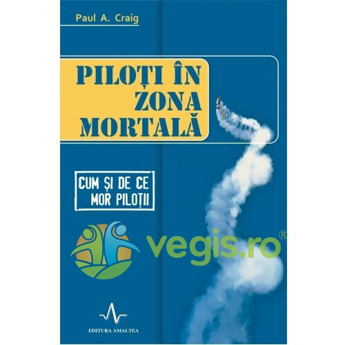 Piloti in zona mortala – Paul A. Craig AMALTEA