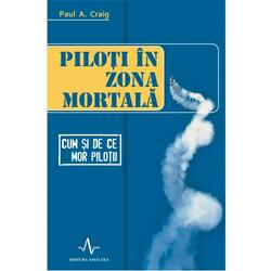 Piloti in zona mortala - Paul A. Craig AMALTEA