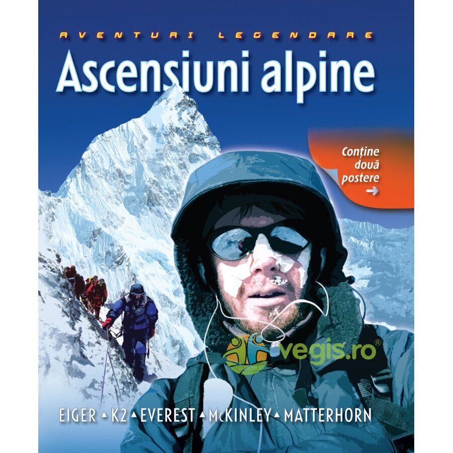 LITERA Ascensiuni alpine – Aventuri legendare