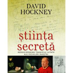 Stiinta secreta - David Hockney RAO