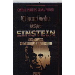 101 lucruri inedite despre Einstein - Cynthia Phillips METEOR PRESS