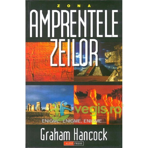 ALDO PRESS Amprentele zeilor – Graham Hancock