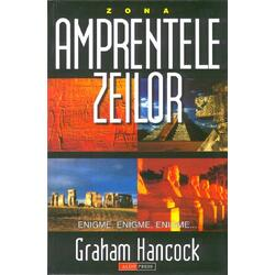 Amprentele zeilor - Graham Hancock ALDO PRESS