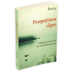 Prospetimea Clipei - Betty HERALD