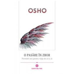 O Pasare In Zbor - Osho MIX