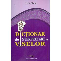 Dictionar De Interpretare A Viselor - Livia Olaru PREDANIA