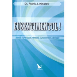 Eusentimentul! - Frank J. Kinslow FOR YOU