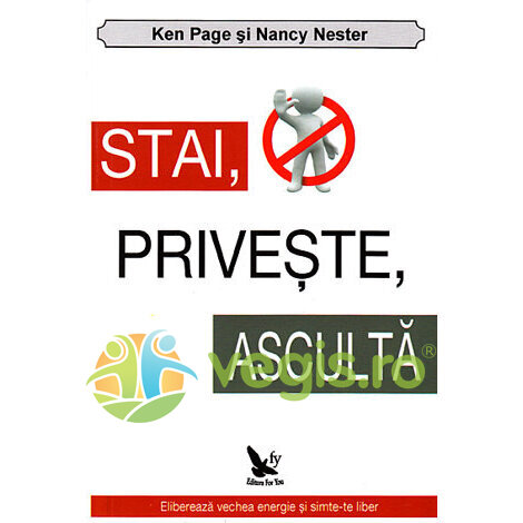 FOR YOU Stai, priveste, asculta – Ken Page, Nancy Nester
