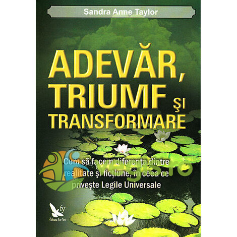 FOR YOU Adevar, triumf si transformare – Sandra Anne Taylor