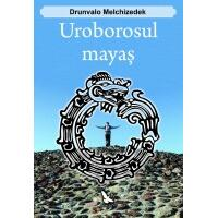Uroborosul mayas - Drunvalo Melchizedek FOR YOU