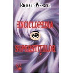Enciclopedia Superstitiilor - Richard Webster LIDER