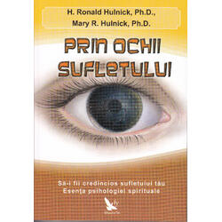 Prin ochii sufletului - H. Ronald Hulnick, Mary R. Hulnick FOR YOU