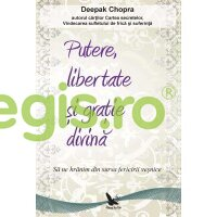 FOR YOU Putere, libertate si gratie divina – Deepak Chopra